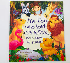 kidz-stuff-online - The Lion Who Lost his Roar, But Learned to Draw