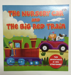 The Nursery Car and The Big Red Train