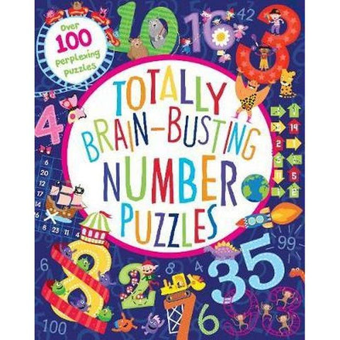 Totally Brain-Busting Number Puzzles Book