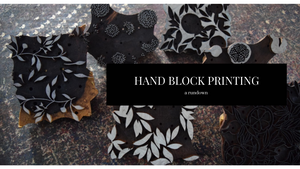 Hand Block Printing - A Rundown