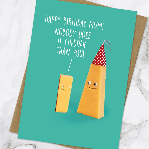 Mum Nobody Does It Cheddar Greeting Card