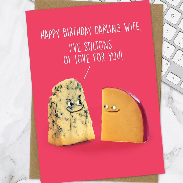 Wife I've Stiltons Of Love Greeting Card