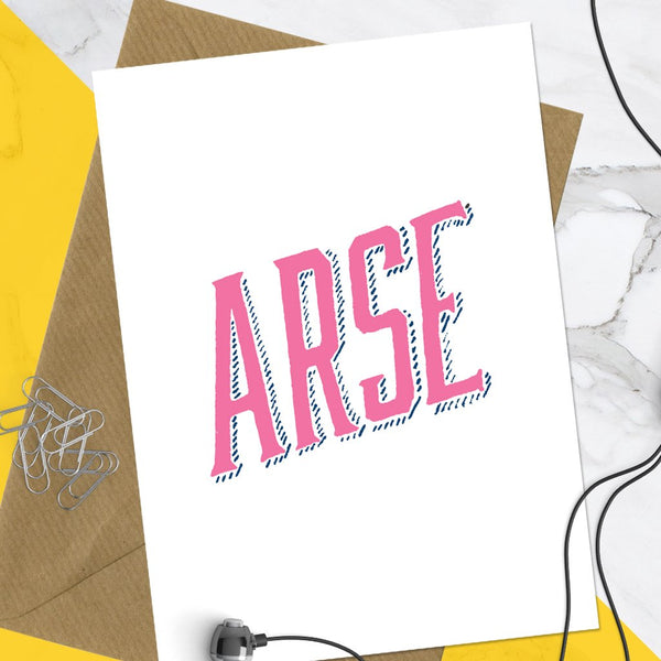 Arse Greeting Card