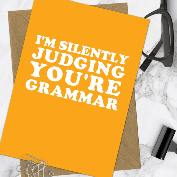 Judging You're Grammar