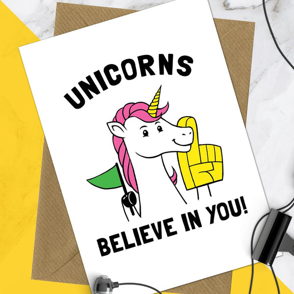 Unicorns Believe In You