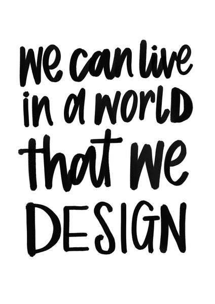 'World We Design'