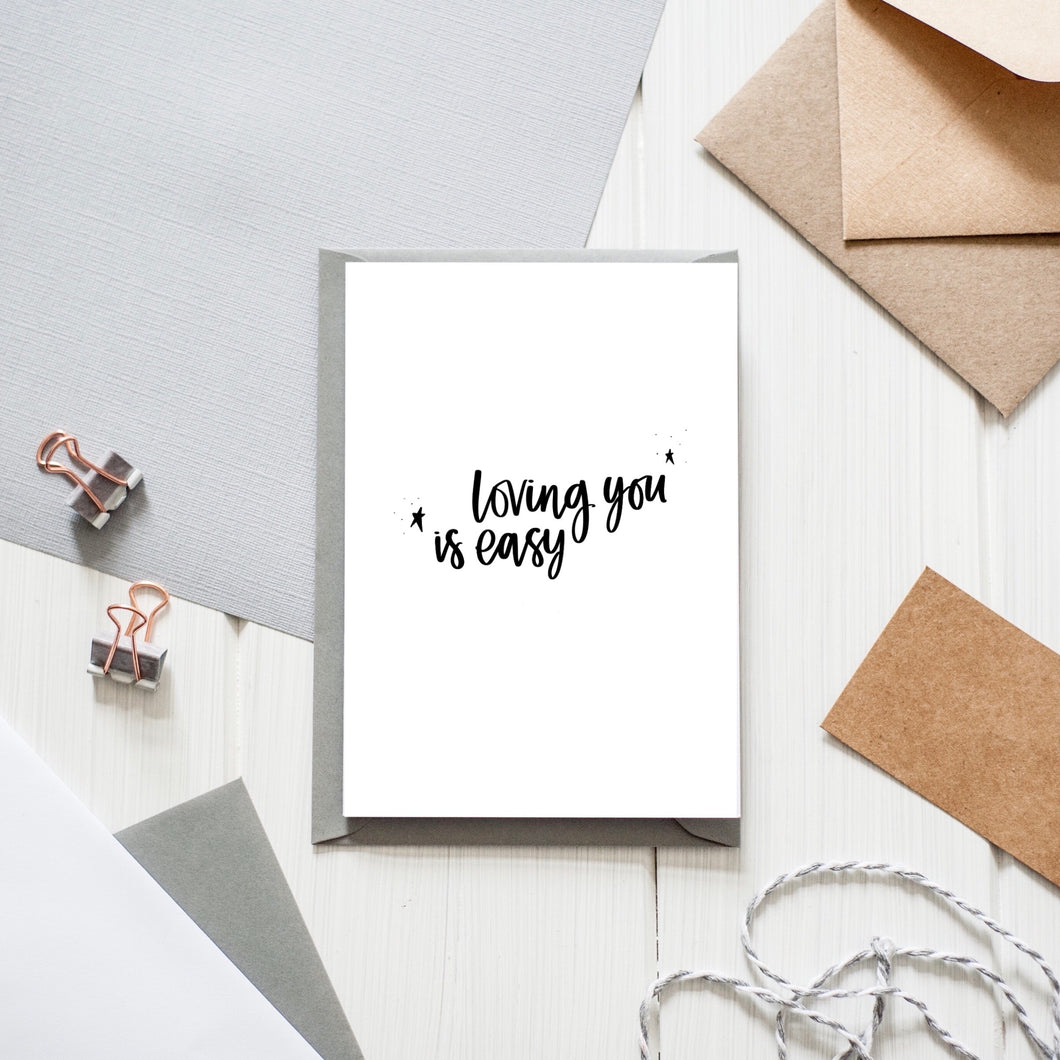 'Loving you is easy' Card
