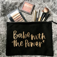 'Babe with the Power' Zip Pouch