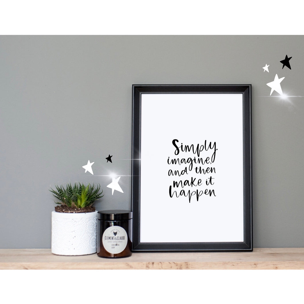 """Simply Imagine"" Print"