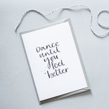 'Dance until you feel better'