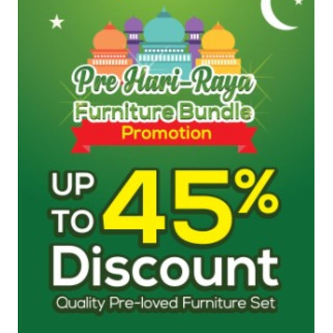 PRE-HARI RAYA FURNITURE 45% PROMO - (Kallang Bahru)