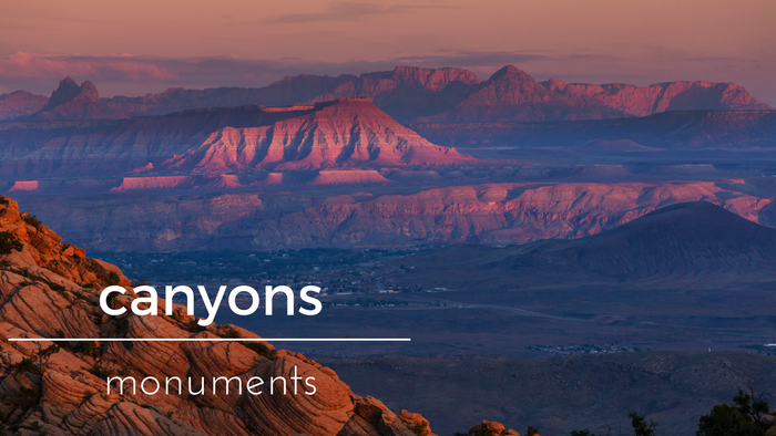 Canyons & Monuments