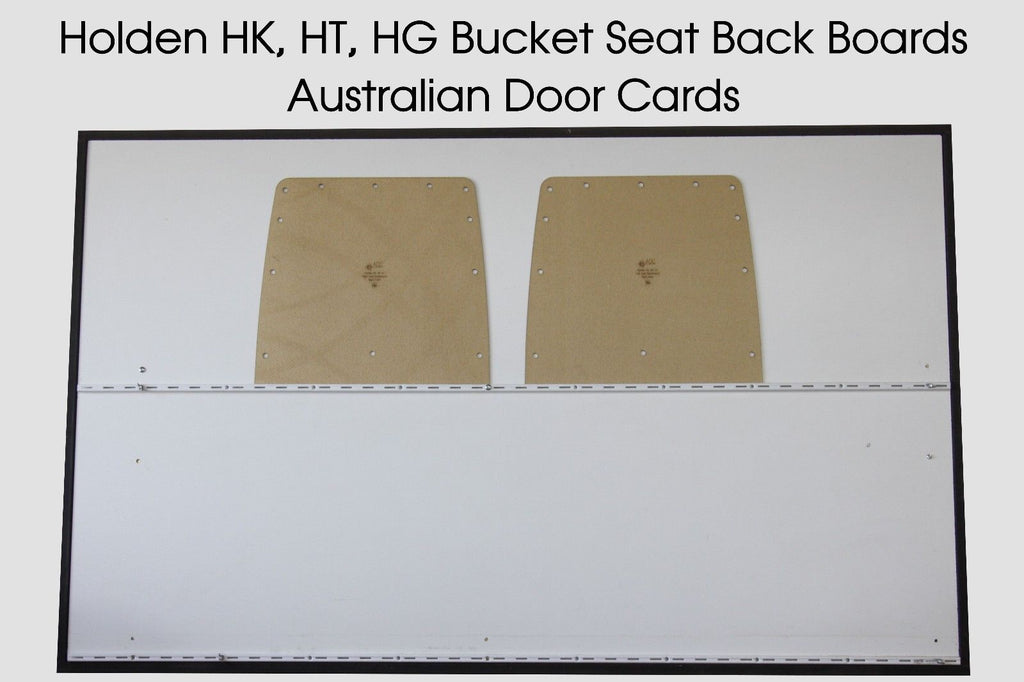 Holden HG, HT, HK Bucket Seat Back Boards Ute, Sedan, Wagon, Panel Van, Coupe, Monaro
