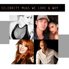 Celebrity Makeup Artists We Follow & Why We Love Them
