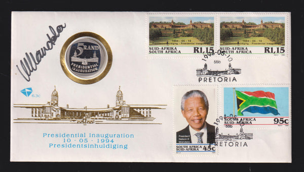 RSA 1994 INAUGURATION SPECIAL FDC SIGNED BY PRESIDENT NELSON MANDELA