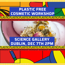 Sold out - Plastic free cometic making workshop