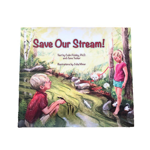 Save our Stream-hardcover book