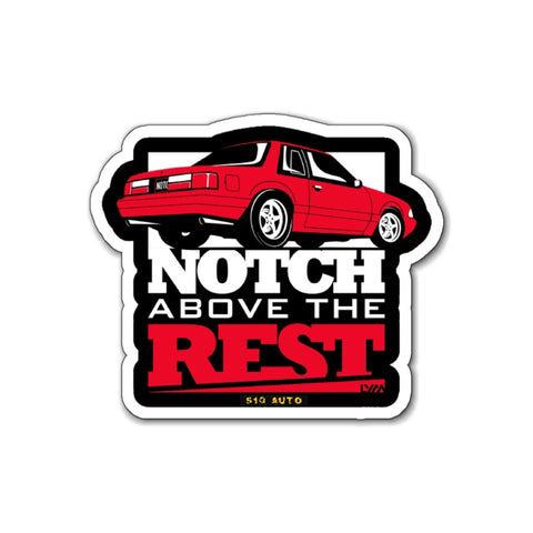 Notch Above The Rest Magnet