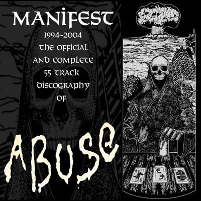 ABUSE - Manifest 1994-2004: Ten Years of Abuse Discography