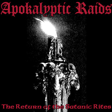 APOKALYPTIC RAIDS - The Return of the Satanic Rites