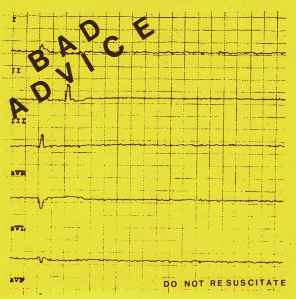 BAD ADVICE - Do Not Resuscitate EP