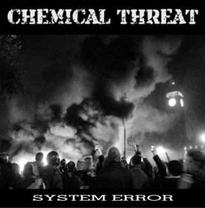 CHEMICAL THREAT - System Error