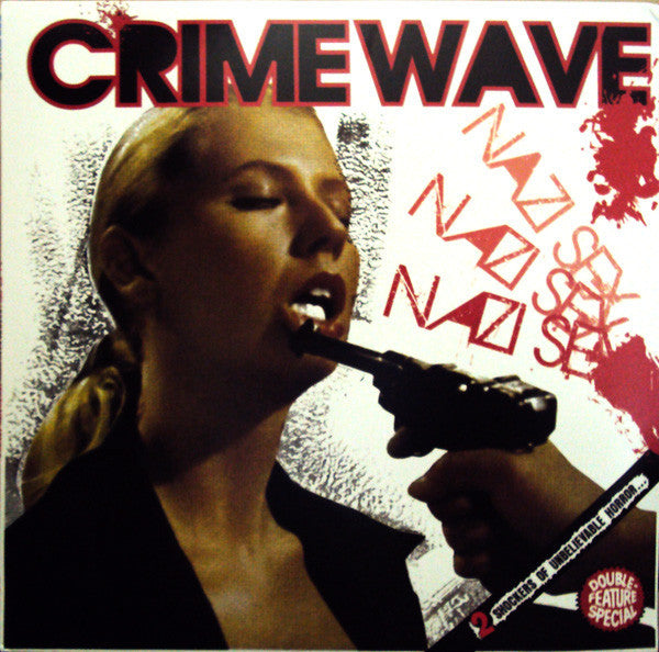 CRIME WAVE - Double Feature