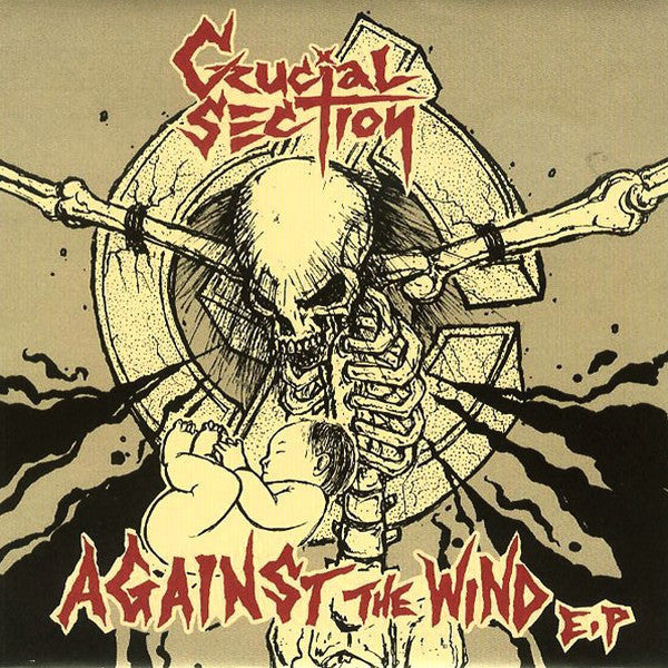 CRUCIAL SECTION - Against the Wind EP