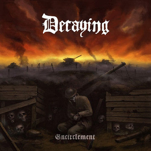 DECAYING - Encirclement