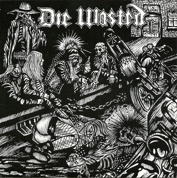 DIE WASTED - Die Wasted