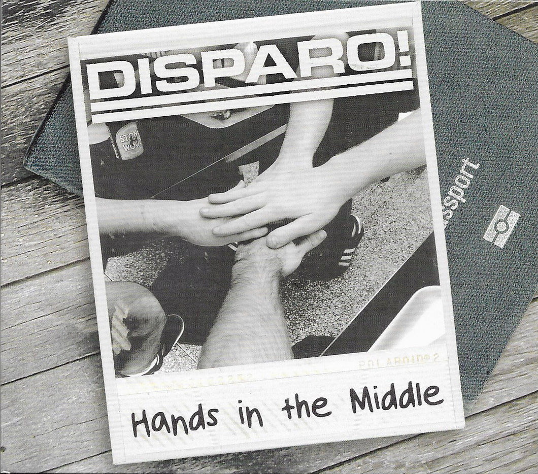 DISPARO! - Hands In the Middle