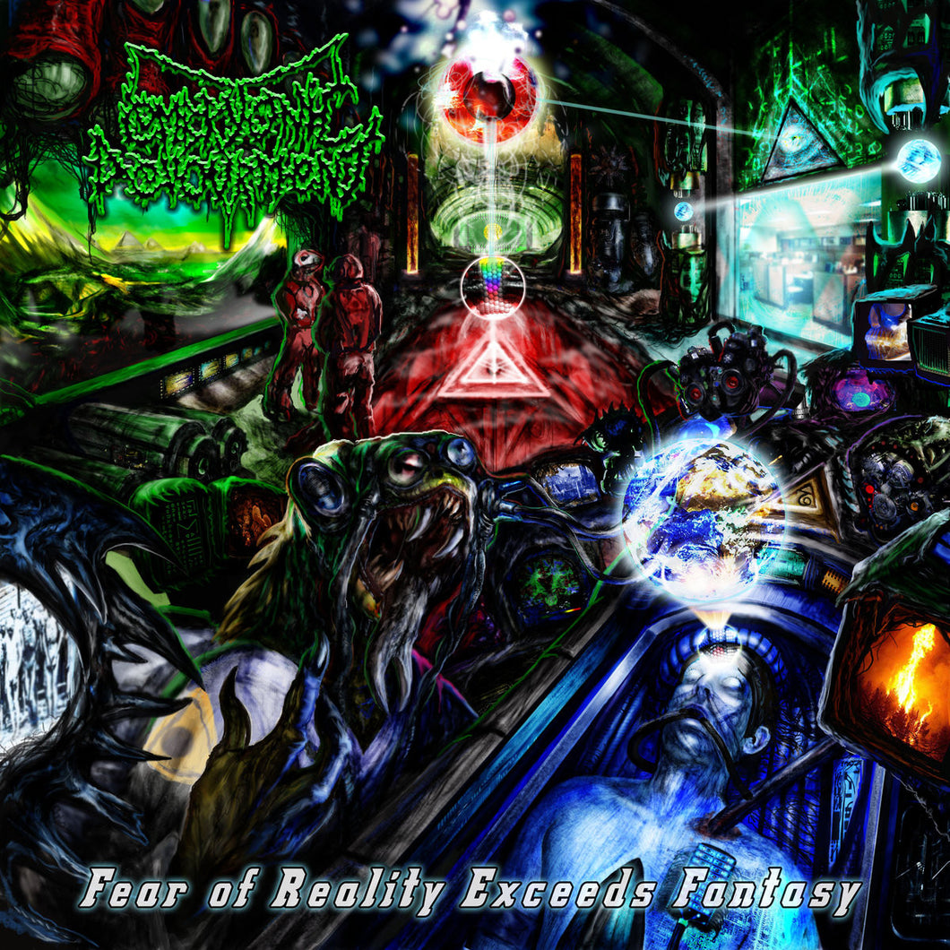 EMBRYONIC DEVOURMENT - Fear of Reality Exceeds Fantasy