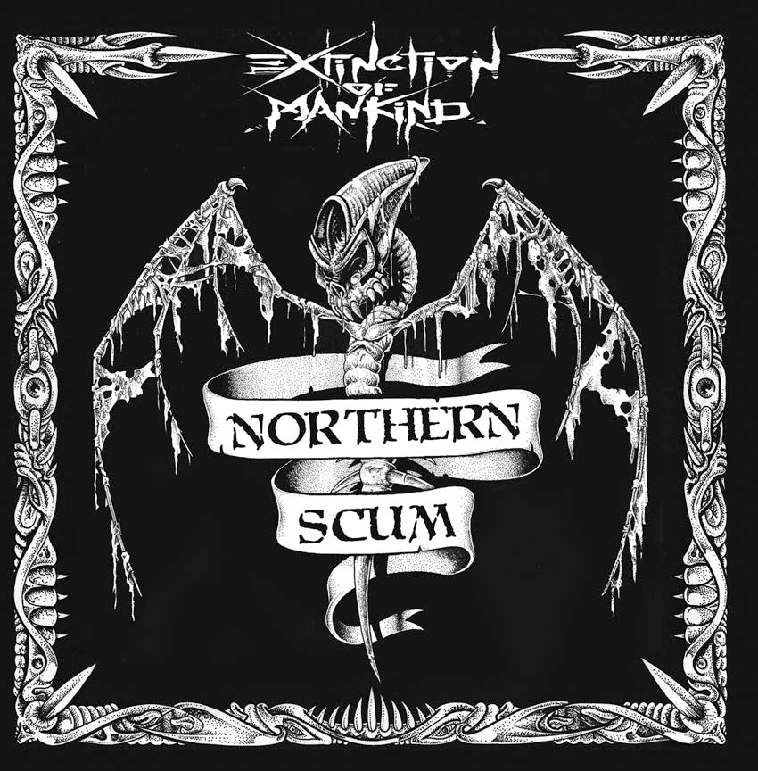 EXTINCTION OF MANKIND - Northern Scum