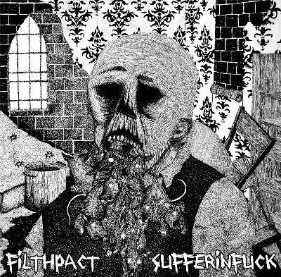 FILTHPACT | SUFFERINFUCK Split