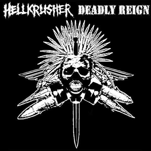 HELLKRUSHER | DEADLY REIGN Split