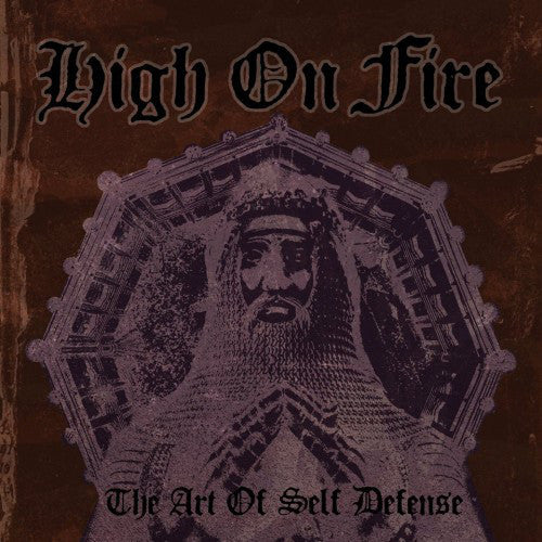 HIGH ON FIRE - The Art of Self-Defense