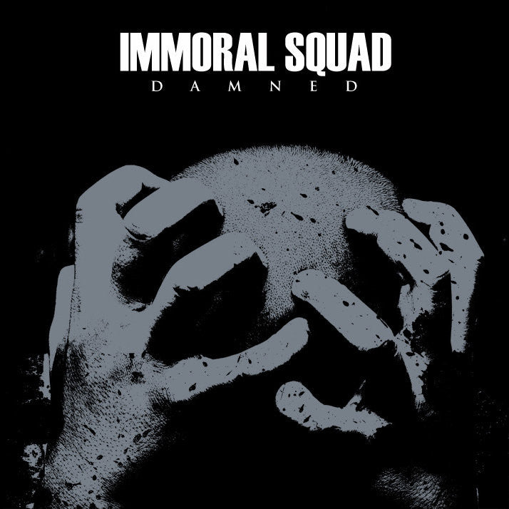 IMMORAL SQUAD - Damned