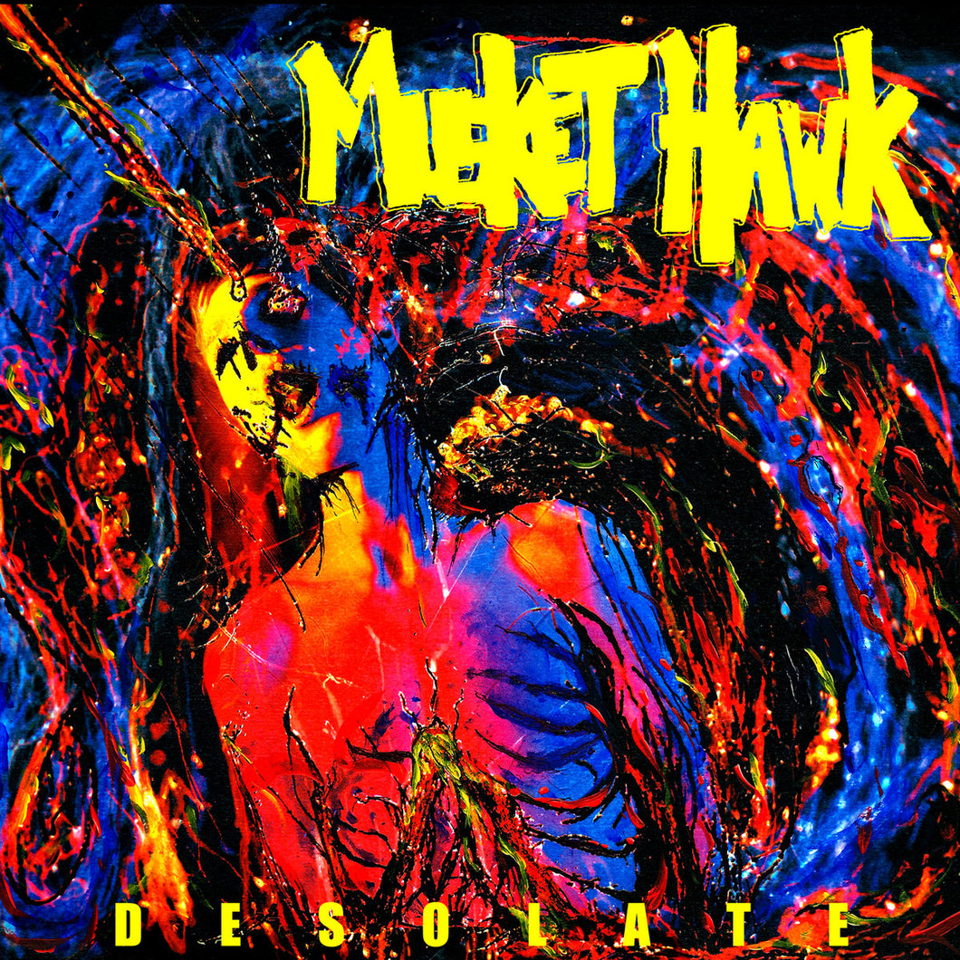 MUSKET HAWK - Desolate