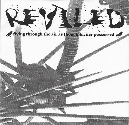 (DESTROY) THE REVILED - Flying Through the Air as Though Lucifer Possessed EP