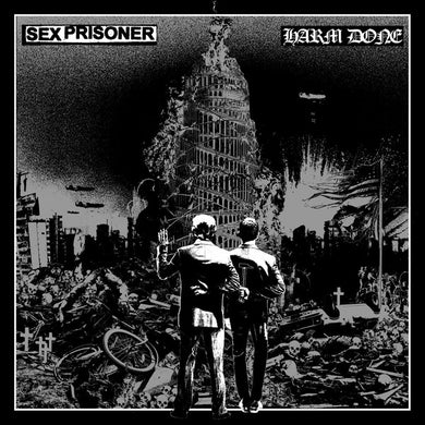 SEX PRISONER | HARM DONE Split