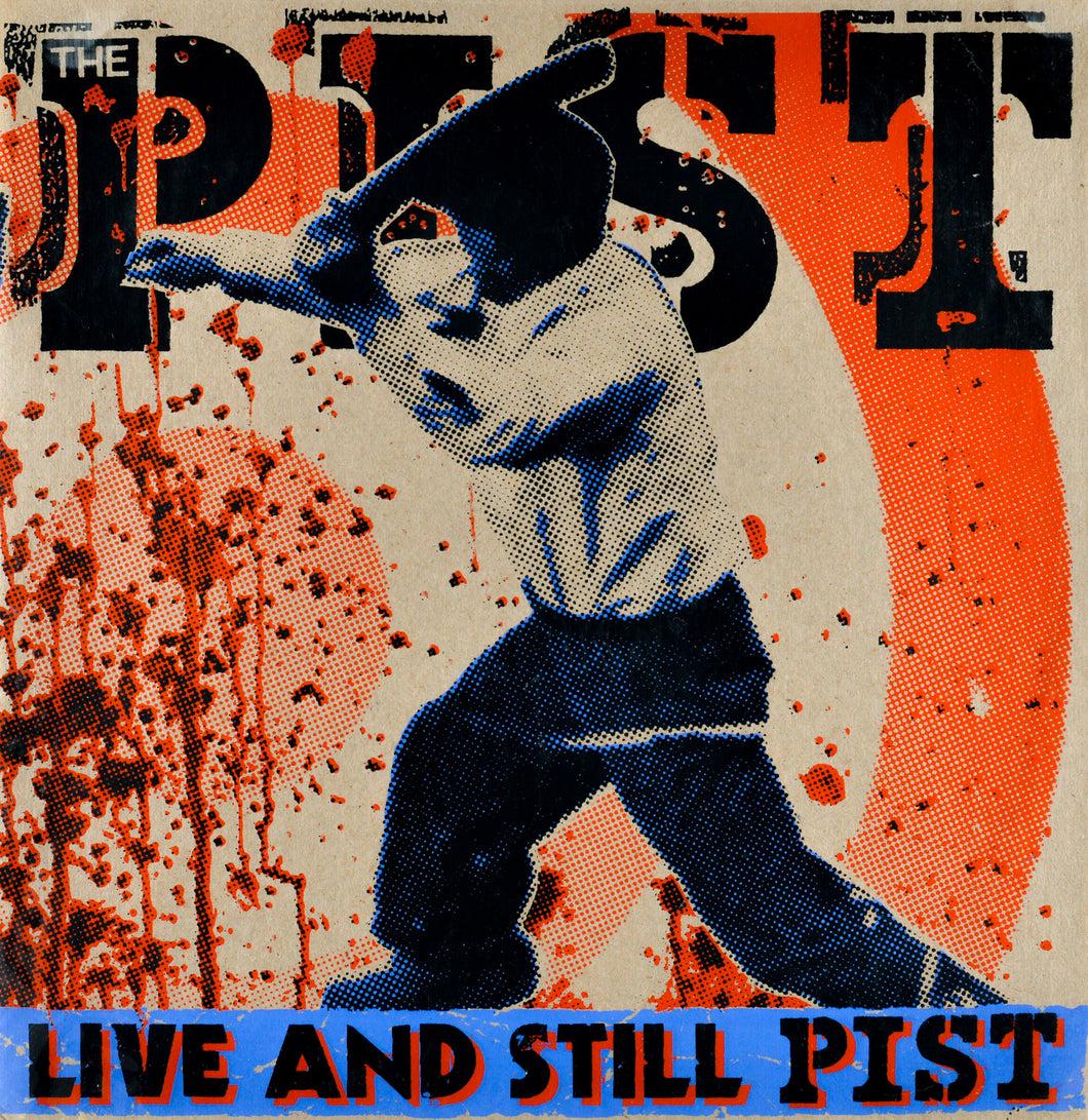 THE PIST - Live and Still Pist