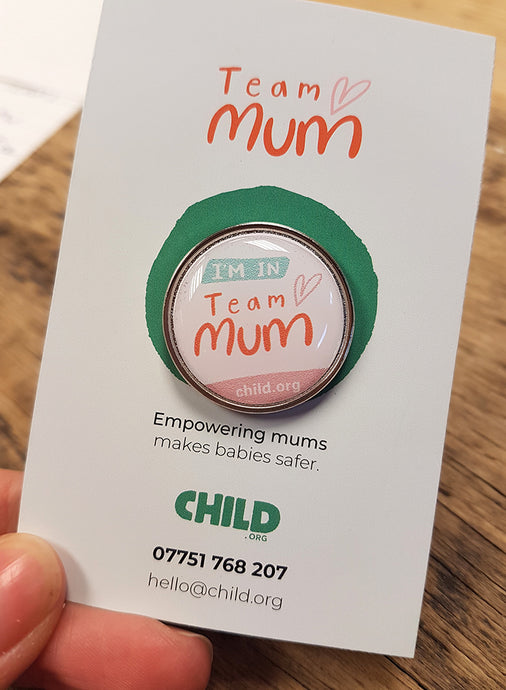 Team Mum pin badge