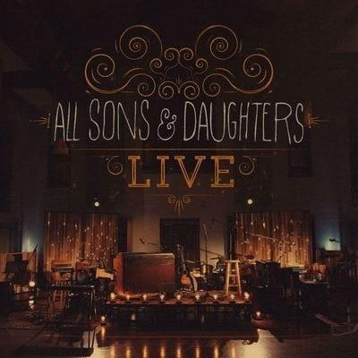 All Sons & Daughters Live-Christian Music-SonGear Marketplace-SonGear