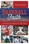 Baseball Faith: 52 MLB Players Reflect on Their Faith-Christian Books-SonGear Marketplace-SonGear
