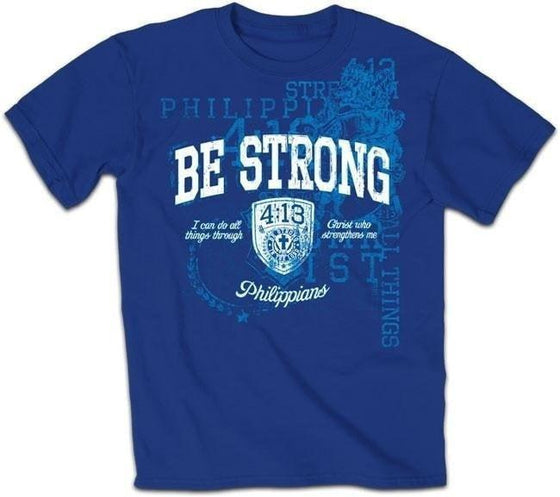 Be Strong - Christian T-Shirt-Christian T-Shirts-Kerusso-APT1187SM-SonGear