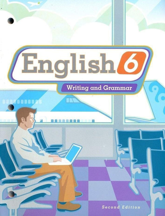 BJU English Grade 6 Student Text (Second Edition)-Christian Books-SonGear Marketplace-SonGear