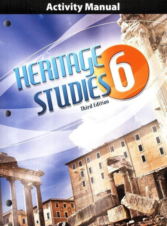 BJU Heritage Studies Grade 6 Student Activity Manual (3rd Edition)-Christian Books-SonGear Marketplace-SonGear