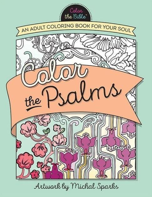 Color the Psalms: An Adult Coloring Book for Your Soul-Christian Books-SonGear Marketplace-SonGear