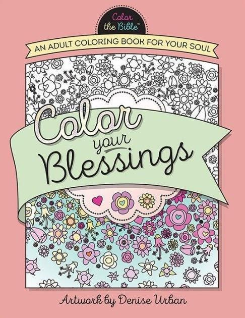 Color Your Blessings: An Adult Coloring Book for Your Soul-Christian Books-SonGear Marketplace-SonGear