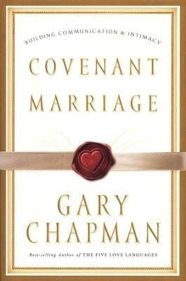 Covenant Marriage: Building Communication and Intimacy-Christian Books-SonGear Marketplace-SonGear